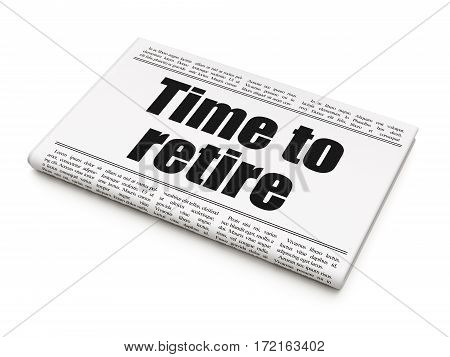 Timeline concept: newspaper headline Time To Retire on White background, 3D rendering