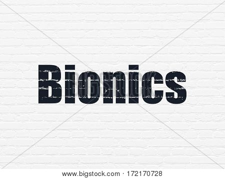 Science concept: Painted black text Bionics on White Brick wall background