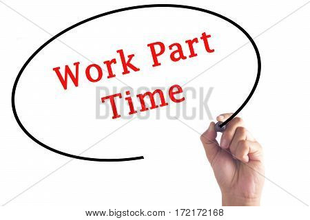 Hand Writing Work Part Time On Transparent Board