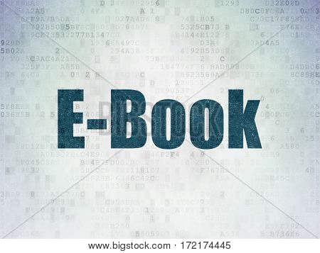 Education concept: Painted blue word E-Book on Digital Data Paper background