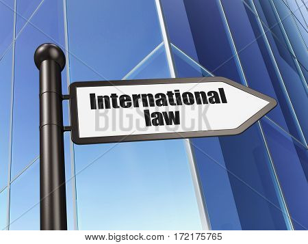 Politics concept: sign International Law on Building background, 3D rendering