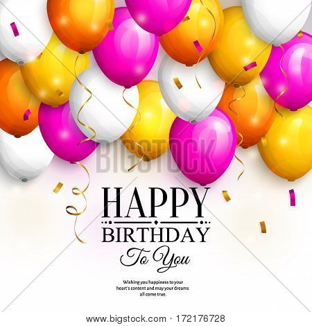 Happy birthday greeting card. Party colorful balloons, gold streamers, confetti and stylish lettering.