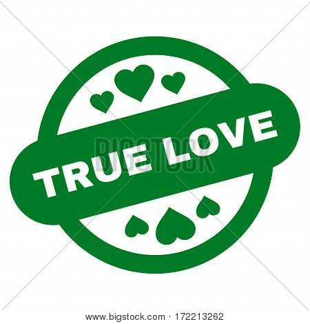 True Love Stamp Seal flat icon. Vector green symbol. Pictograph is isolated on a white background. Trendy flat style illustration for web site design logo ads apps user interface.
