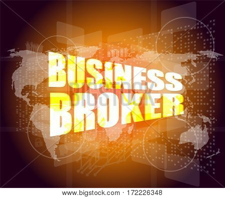 Business Broker Words On Business Digital Touch Screen
