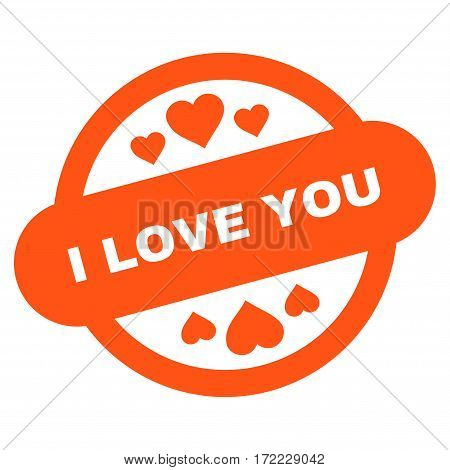 I Love You Stamp Seal flat icon. Vector orange symbol. Pictogram is isolated on a white background. Trendy flat style illustration for web site design logo ads apps user interface.