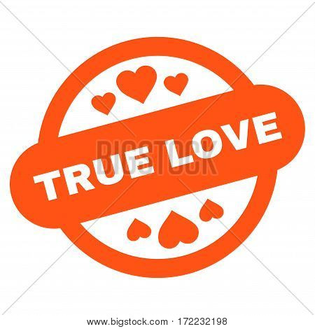 True Love Stamp Seal flat icon. Vector orange symbol. Pictograph is isolated on a white background. Trendy flat style illustration for web site design logo ads apps user interface.