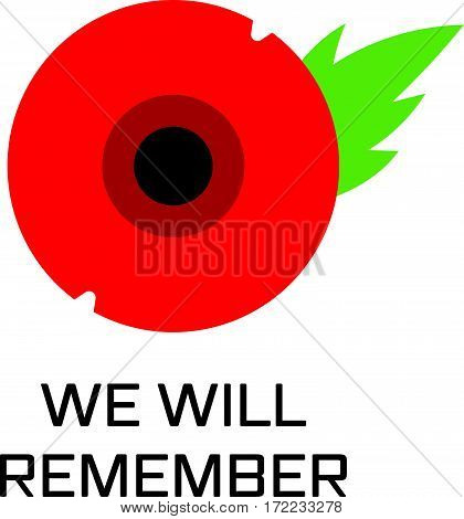 Vector illustration of a bright poppy flower. Remembrance day symbol. We will remember.