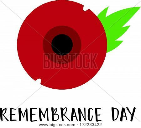 Vector illustration of a bright poppy flower. Remembrance day symbol. Remembrance day lettering.