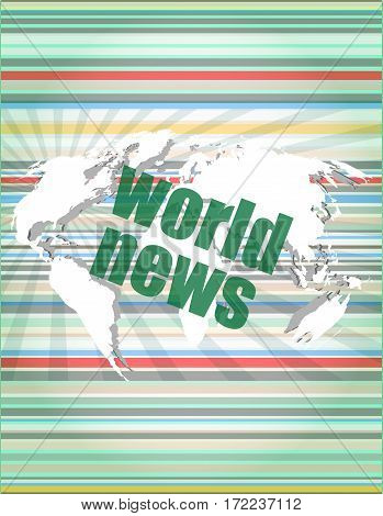 News And Press Concept: Words World News On Digital Screen. Concept Of Citation, Info, Testimonials,
