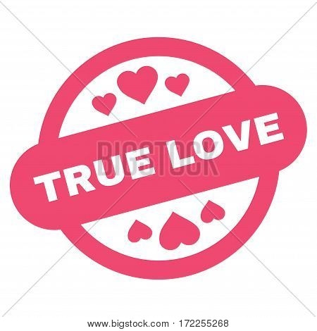 True Love Stamp Seal flat icon. Vector pink symbol. Pictogram is isolated on a white background. Trendy flat style illustration for web site design logo ads apps user interface.