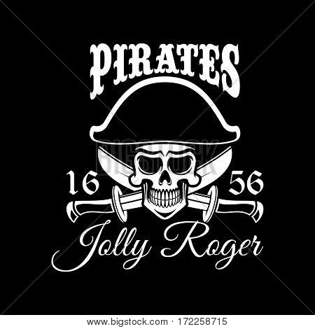 Pirate black vector flag with Jolly Roger skull in captain tricorne hat and swords. Sail or ship piracy poster design design for entertainment party decor, alcohol drink bar or pub emblem or sign