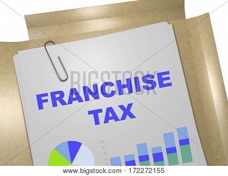 Franchise Tax - Business Concept