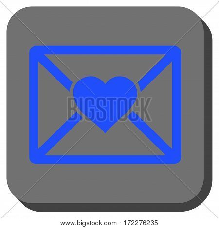 Love Letter square icon. Vector pictograph style is a flat symbol centered in a rounded square button, blue and gray colors.