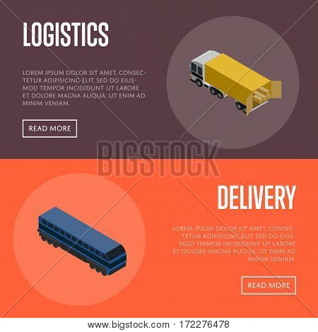 Logistics and delivery banners isometric vector illustration. Delivery template with freight train transportation and logistic concept with cargo truck loading. Freight service, shipping and storage