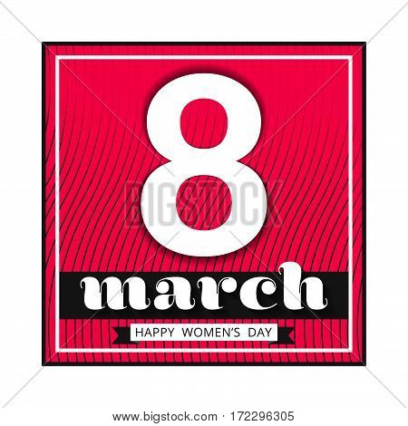 8 March international women's day. Happy Mother's Day. Greeting card template on pink background with white number eight. Happy Women's Day. Vector illustration.