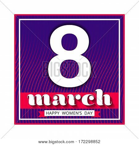 8 March international women's day. Happy Mother's Day. Greeting card template on violet background with white number eight. Happy Women's Day. Vector illustration.