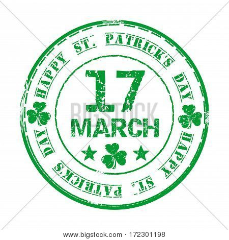 March 17. Green grunge rubber stamp with clover and the text Happy St. Patrick's Day written inside. Design element for celebration of Saint Patrick's Day. Vector illustration