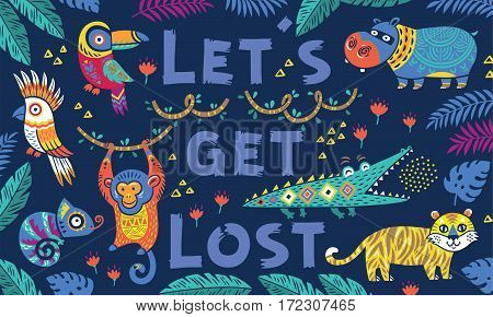 Lets get lost. Vector tropical print with crocodile, tiger, monkey and toucan, hippopotamus, chameleon in cartoon style