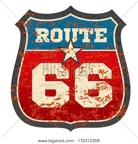 Vintage route 66 road sign with grunge distressed rusted texture vector illustration. Traffic sign route 66, travel road sign