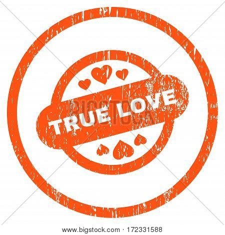 True Love Stamp Seal grainy textured icon for overlay watermark stamps. Rounded flat vector symbol with dust texture. Circled orange ink rubber seal stamp with grunge design on a white background.