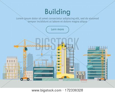 Building web banner. Skyscraper. Floors with glass. Rows and columns of metal. Skyscraper city infrastructure. Construction area with crane. Rows and columns of metal. Modern architecture. Vector