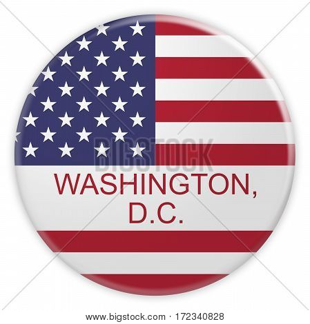 News Concept Badge: Washington D.C. Button With US Flag 3d illustration on white background