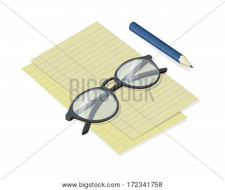 Notepad sheets with folded glasses and pencil vector in isometric projection. Simple tools for planning. Writer, teacher, student, journalist instruments. For business, brainstorming concepts