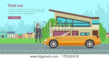 Cool car banner. Businessman with cigar standing near sports cabriolet and modern mansion flat vector illustration. Success in business and wealth concept. For car shop ad, company web page design