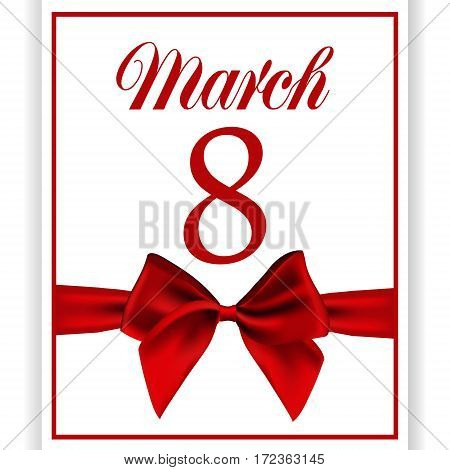 card on a white background with a red satin ribbon bow of the International Women's Day on 8 March