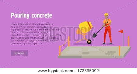 Pouring concrete web banner. Modern Building. Process of Pouring Concrete. Vector poster construction and concreting. Man pour concrete, concrete mixer. Architecture poster for landing page design