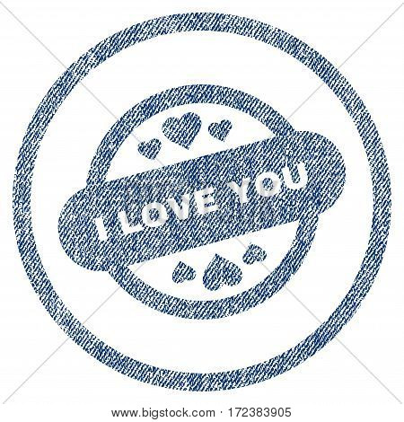 I Love You Stamp Seal textured icon for overlay watermark stamps. Blue jeans fabric vectorized texture. Rounded flat vector symbol with unclean design.