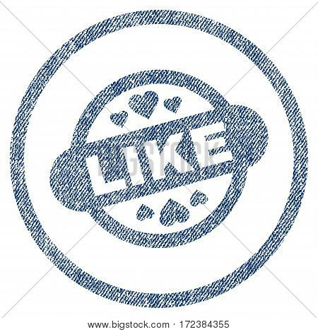 Like Stamp Seal textured icon for overlay watermark stamps. Blue jeans fabric vectorized texture. Rounded flat vector symbol with scratched design.