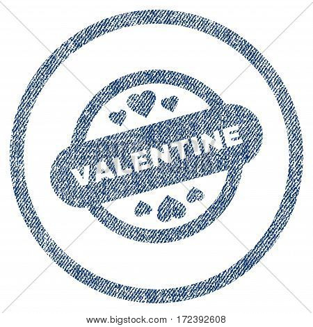 Valentine Stamp Seal textured icon for overlay watermark stamps. Blue jeans fabric vectorized texture. Rounded flat vector symbol with unclean design.