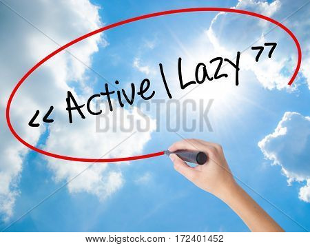 Woman Hand Writing Active - Lazy With Black Marker On Visual Screen