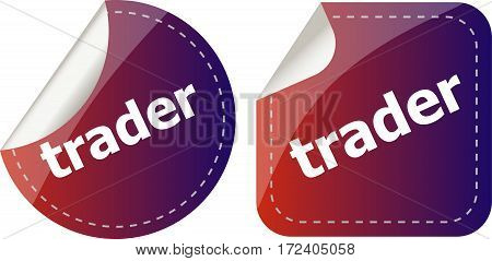 Trader. Stickers Set, Web Icon Button Isolated On White
