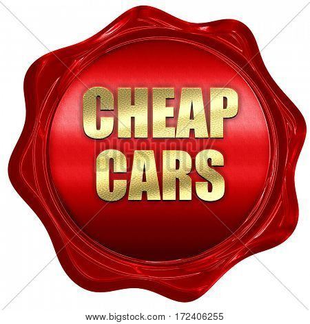 cheap cars, 3D rendering, red wax stamp with text