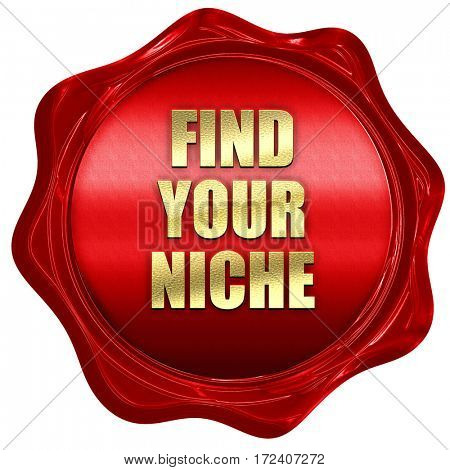 find your niche, 3D rendering, red wax stamp with text