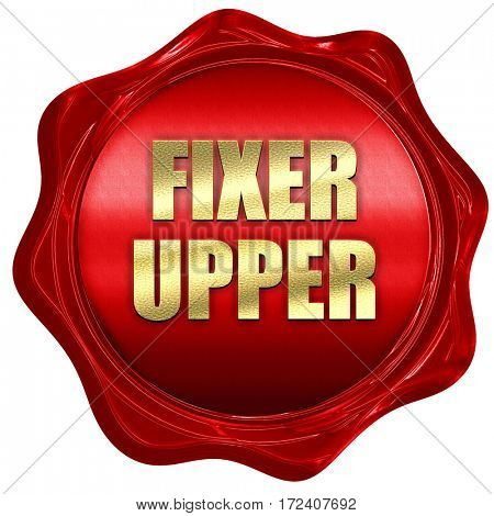 fixer upper, 3D rendering, red wax stamp with text
