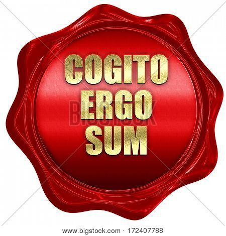cogito ergo sum, 3D rendering, red wax stamp with text