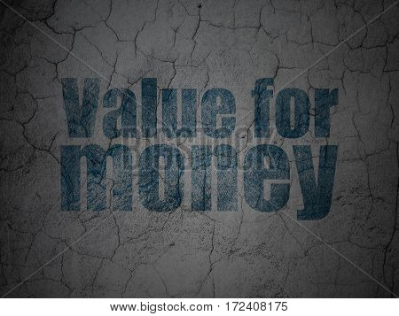 Banking concept: Blue Value For Money on grunge textured concrete wall background