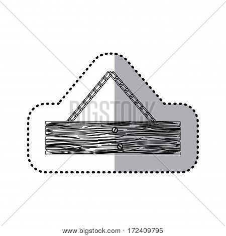 sticker monochrome piece wooden sign board with chains vector illustration