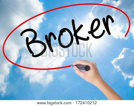 Woman Hand Writing Broker With Black Marker On Visual Screen