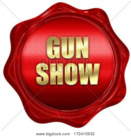 gun show, 3D rendering, red wax stamp with text