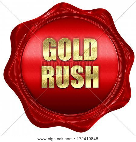 goldrush, 3D rendering, red wax stamp with text