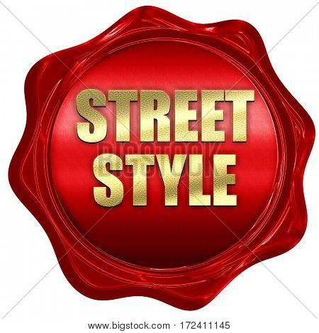 street style, 3D rendering, red wax stamp with text