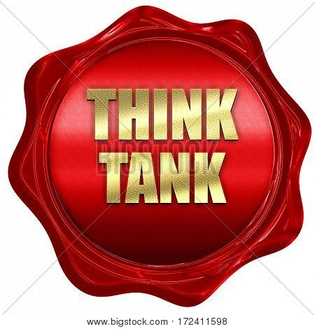 think tank, 3D rendering, red wax stamp with text