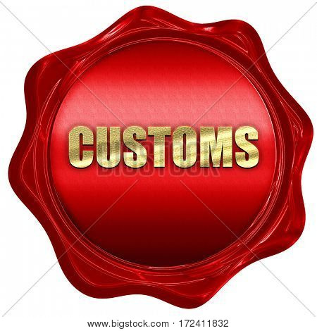 customs, 3D rendering, red wax stamp with text