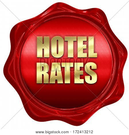 hotel rates, 3D rendering, red wax stamp with text