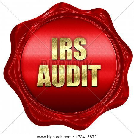 irs audit, 3D rendering, red wax stamp with text