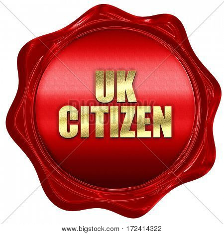 uk citizen, 3D rendering, red wax stamp with text